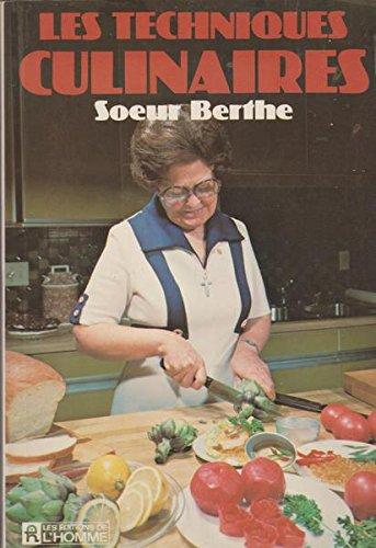 9780775906189: Les Techniques culinaires