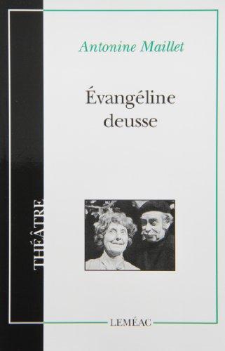9780776100494: Évangéline Deusse (Théâtre ; 50) (French Edition)