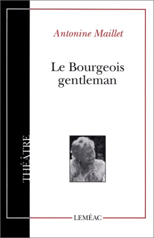 9780776100753: Le bourgeois gentleman (Collection Théâtre ; 78) (French Edition)