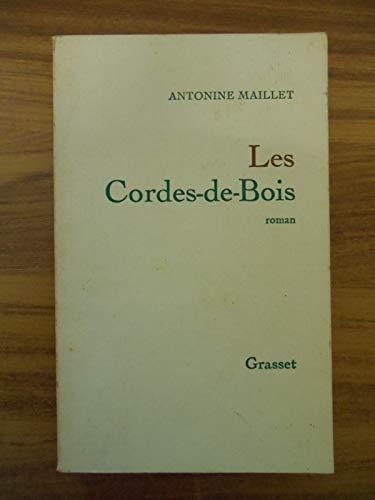 9780776130279: Les cordes-de-bois: [roman] (Collection Roman quebecois ; 23) (French Edition)