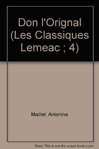 Don l'Orignal (Les Classiques Lemeac ; 4) (French Edition): Maillet, Antonine