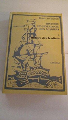 Histoire Des Acadiens: Arsenault, Bona