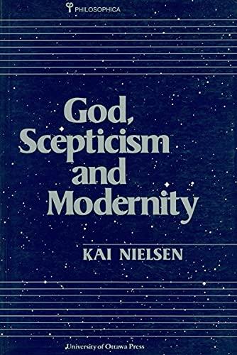 9780776602417: God, Scepticism and Modernity (Philosophica, No 40)