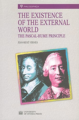 The Existence of the External World: The: Vernes, Jean-Rene