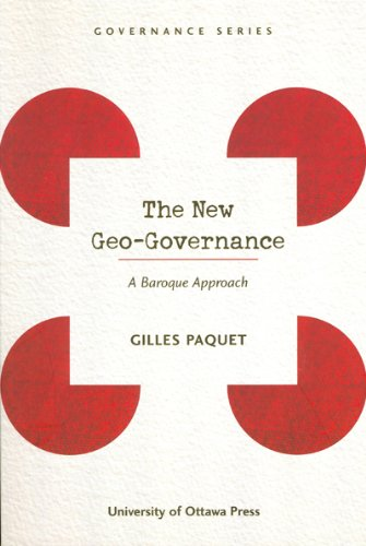 9780776605944: The New Geo-Governance: A Baroque Approach (Governance Series)