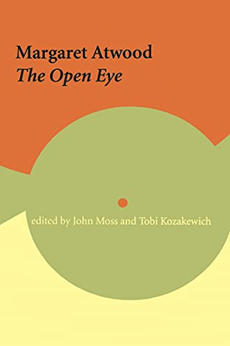 Margaret Atwood: The Open Eye (Paperback)