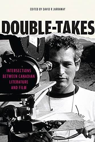 9780776607795: Double-Takes: Intersections Between Canadian Literature and Film (Reappraisals: Canadian Writers)