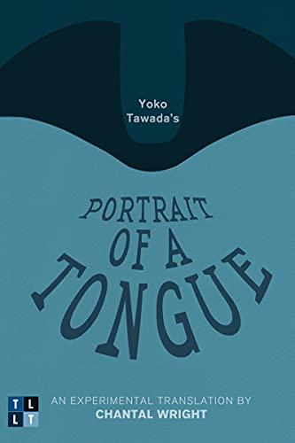 9780776608037: Portrait of a Tongue