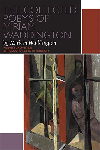 The Collected Poems of Miriam Waddington Set (Paperback): Miriam Waddington