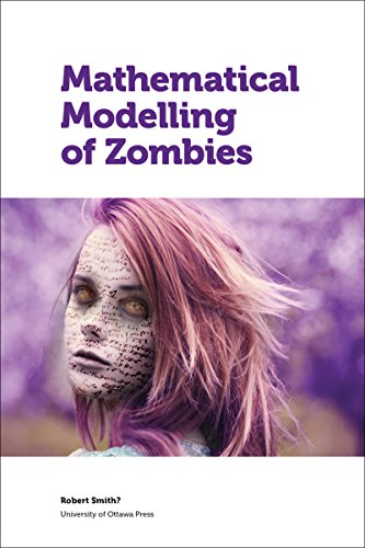 9780776622101: Mathematical Modelling of Zombies