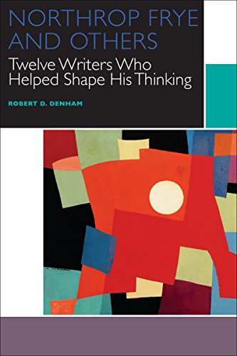 9780776623078: Northrop Frye and Others: Twelve Writers Who Helped Shape His Thinking (Canadian Literature Collection)