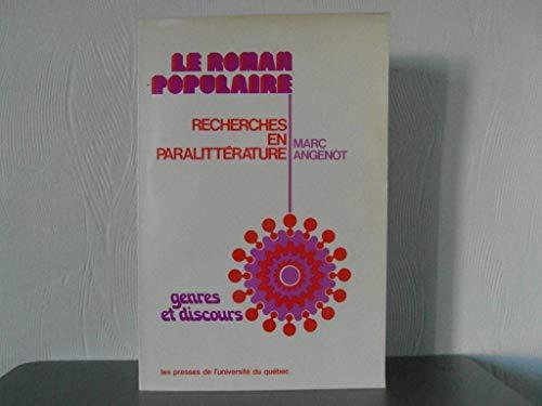 9780777001196: Le roman populaire. Recherches en paralittérature.