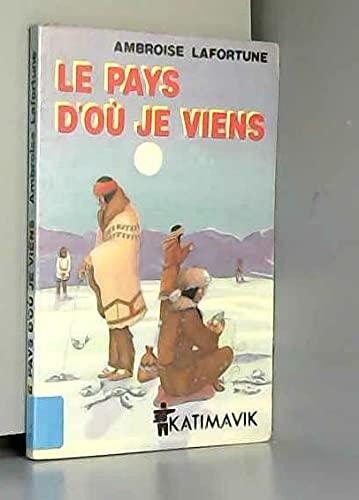 9780777330135: Le pays d'ou je viens (French Edition)