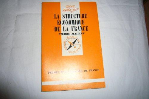 9780777701218: La Structure �conomique de la France (Que sais-je)