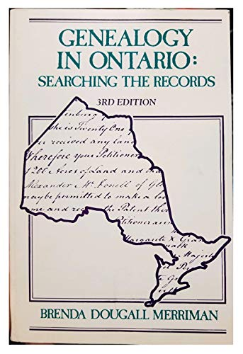 9780777901977: Genealogy in Ontario: Searching the records