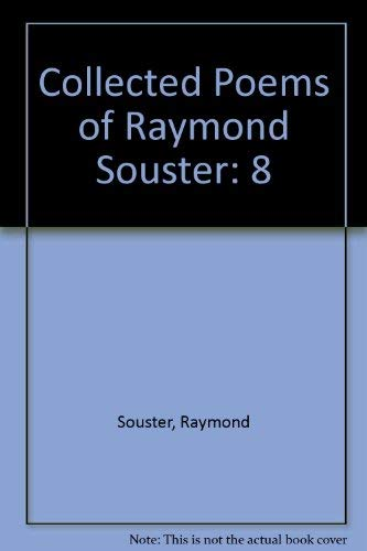 Collected Poems of Raymond Souster: Souster, Raymond