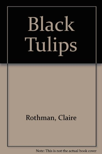 9780778011200: Black Tulips