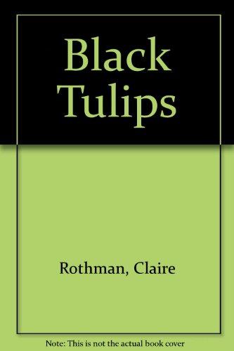 9780778011217: Black Tulips