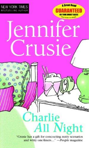 Charlie All Night (MIRA): Crusie, Jenny