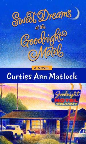 9780778301226: Sweet Dreams at Goodnights Motel