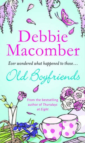 Old Boyfriends (MIRA) (9780778301783) by Macomber, Debbie