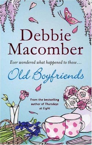 Old Boyfriends: Macomber, Debbie