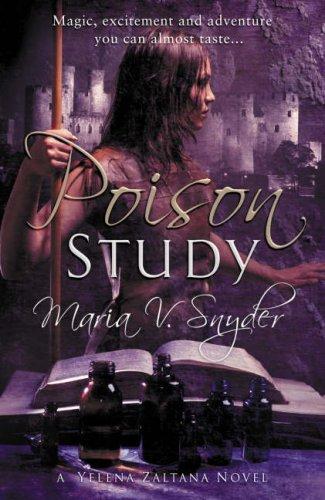 9780778301929: Poison Study (MIRA)