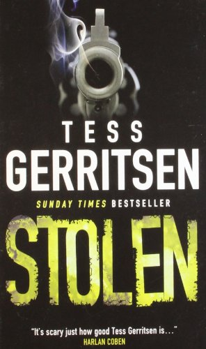 Stolen (Thief of Hearts): Tess Gerritsen