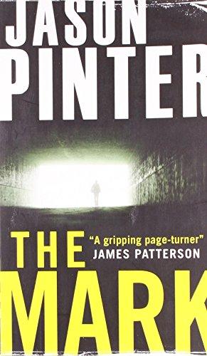 The Mark (A Henry Parker Thriller): 1 (MIRA): Jason Pinter