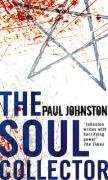 9780778302360: The Soul Collector. Paul Johnston (MIRA)