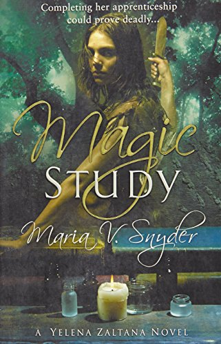 9780778302438: Magic Study [A Yelena Zaltana Novel] (Study, Book 2)