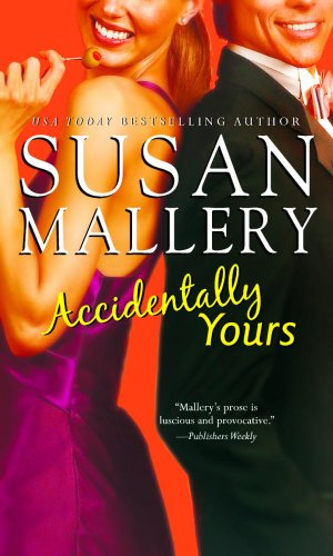 9780778302575: Accidentally Yours by Susan Mallery (Paperback)