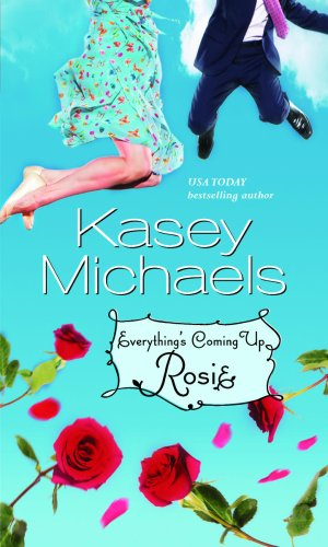 9780778302728: Everything's Coming Up Rosie (Mira (Direct))