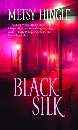 Black Silk (Mira (Direct)): Metsy Hingle