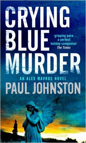 9780778302889: Crying Blue Murder (Book 1 in the Alex Mavros trilogy) (MIRA)