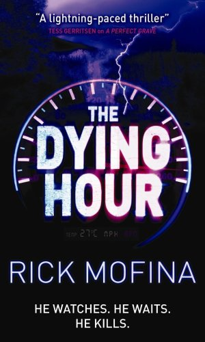 9780778303091: The Dying Hour