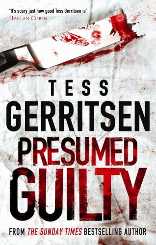 Presumed Guilty: Gerritsen, Tess