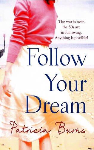 9780778303442: Follow Your Dream