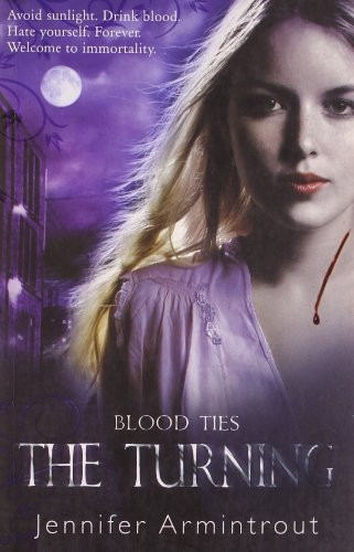 The Turning (Blood Ties) (0778303985) by Armintrout, Jennifer