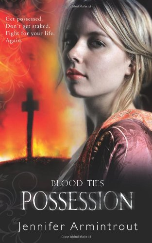 Possession (Blood Ties, Book 2) (0778304000) by Armintrout, Jennifer