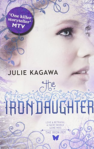 9780778304463: Iron Daughter (The Iron Fey)