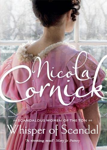 Whisper of a Scandal (Scandalous Women of the Ton) (0778304647) by Cornick, Nicola