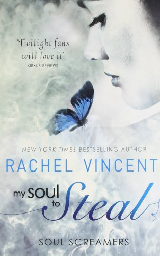 9780778304784: My Soul To Steal (Soul Screamers, Book 4)