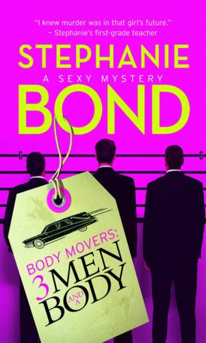 9780778304944: Body Movers: 3 Men and a Body