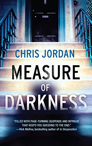 Measure of Darkness (9780778312581) by Chris Jordan