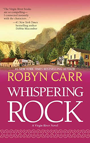 Whispering Rock (Virgin River): Carr, Robyn