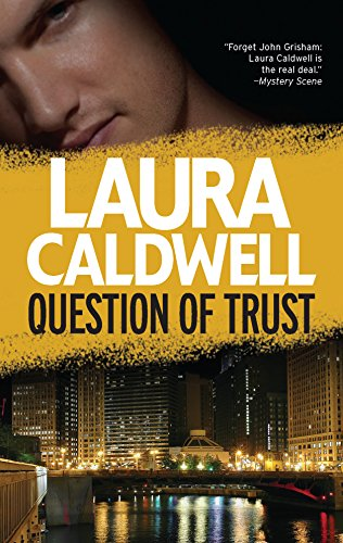 Question of Trust (Izzy Mcneil #5) (0778313212) by Laura Caldwell