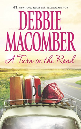 A Turn in the Road (A Blossom Street Novel) (9780778313250) by Debbie Macomber