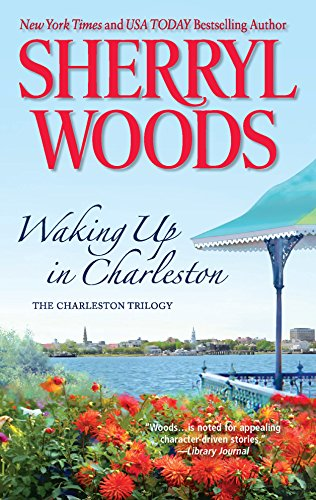 9780778313267: Waking Up in Charleston (The Charleston Trilogy)
