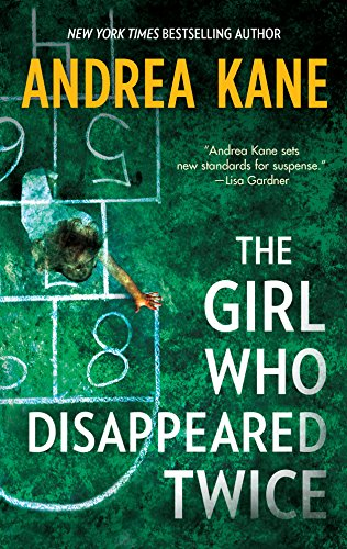 9780778313274: The Girl Who Disappeared Twice (Forensic Instincts)